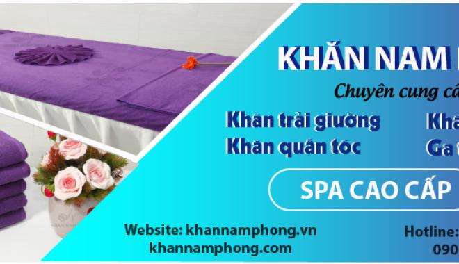 Tất tần tật về thông tin khăn Spa của Khan Nam Phong